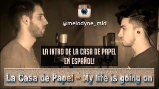 Baixar Intro La Casa de Papel - Melodyne (My life is going on - Español versión) [Instasong]