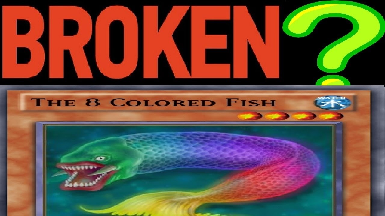 How Broken Is This Yugioh Card? (The 8 Colored Fish!!!) - YouTube