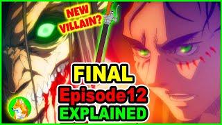 Eren Turns Villain Hero Eren Yeagerist Explained Attack on Titan Season 4 Episode 12