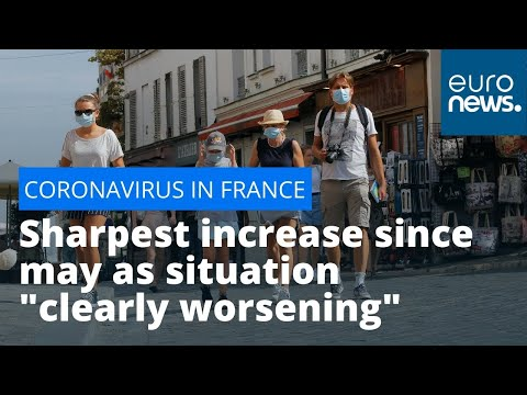 euronews (in English): France cases shoot up: Sharpest increase since may as situation