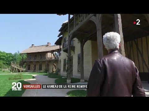 Versailles : le hameau de la Reine rénové / JT du 13 mai 2018