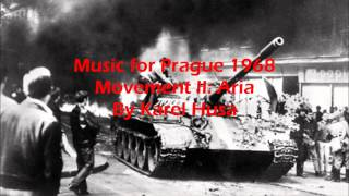 Music for Prague 1968 Movement II: Aria By Karel Husa