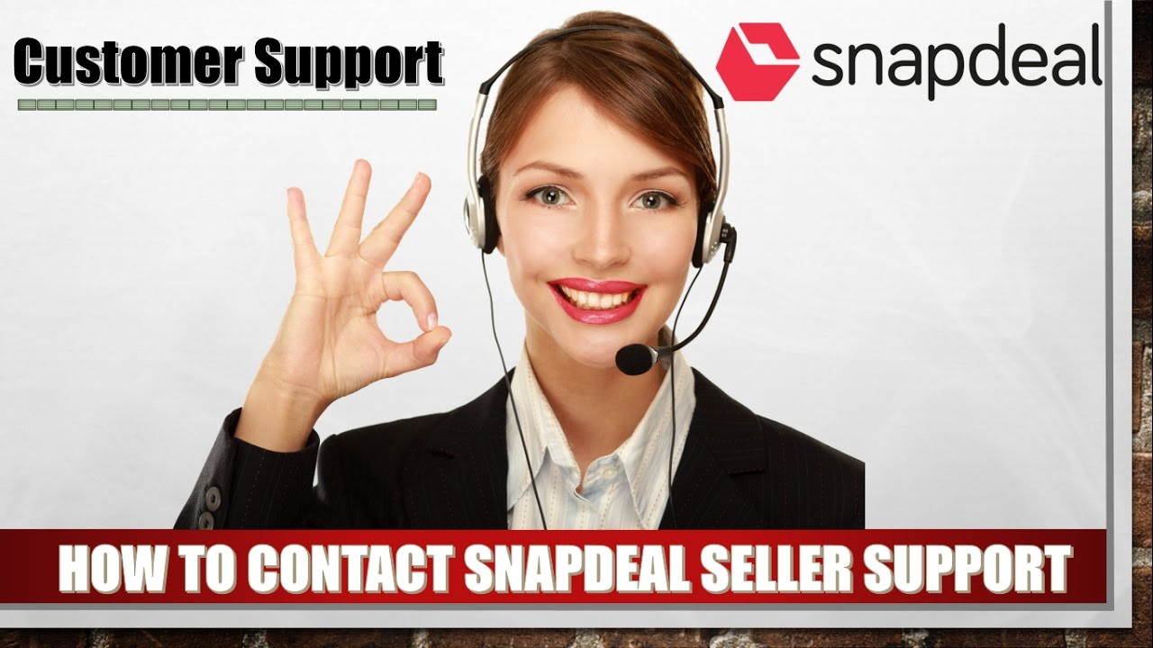 0bcabadc6 How To Contact Snapdeal Seller Support For Ecommerce Business Online  Business