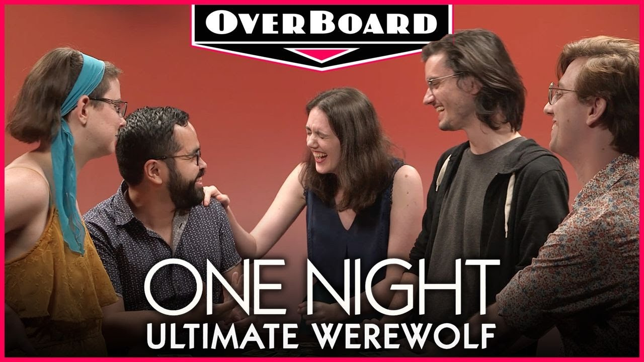 Let's Play ONE NIGHT ULTIMATE WEREWOLF | Overboard, Episode 6
