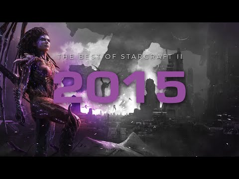 The Best of StarCraft II 2015