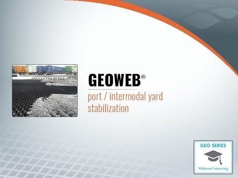 Port & Intermodal Stabilization with GEOWEB® 3D Soil Confinement System