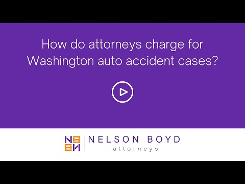 WA Car Accident Case | Attorney Charge | Personal Injury Law | Nelson Boyd Attorneys | Seattle, WA