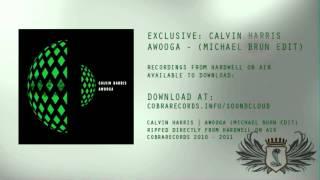 Calvin Harris - Awooga (Michael Brun Remix)