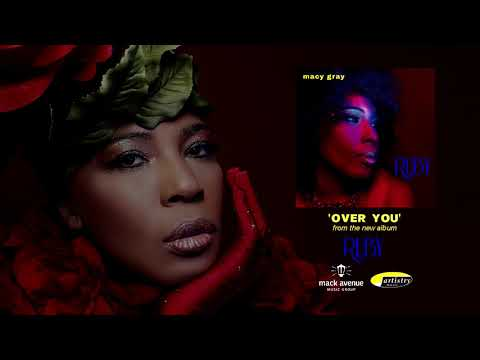Macy Gray - Over You