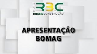 Bomag - Revista Brasil Construção