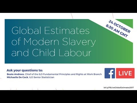 2017 Global estimates for modern slavery and child labour
