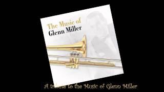 a tribute to the music of glenn miller full album hq