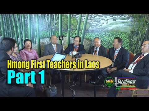 SUAB HMONG NEWS:  Part 1 -  Hmong First Group Teachers in Laos
