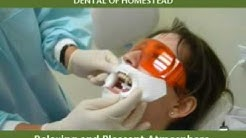 DENTAL OF HOMESTEAD DENTAL IMPLANTS ORTHODONTICS HOMESTEAD