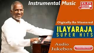 Ilayaraja Instrumental Magical Melodies | Flute, Violin, Veenai | Part-2 | Audio Songs ....