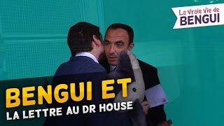 Bengui et la lettre à Docteur House (La Vraie Vie de Bengui)