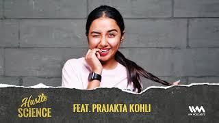 Hustle Science Ep. 03: Feat. Prajakta Koli