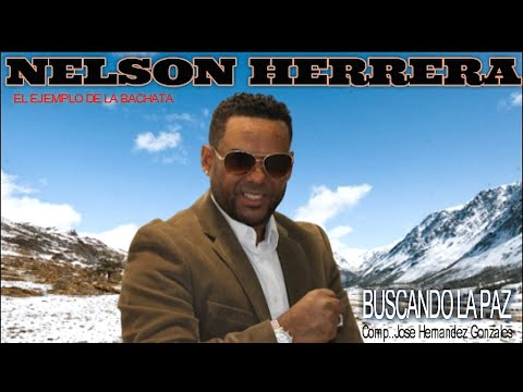Buscando La Paz Nelson Herrera.