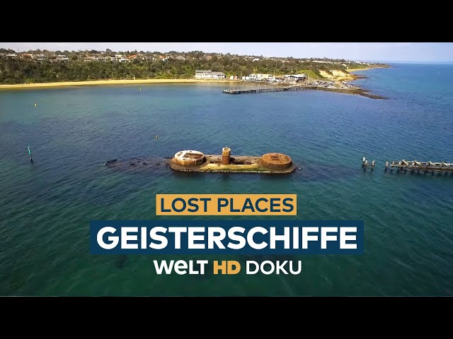 LOST PLACES - Geisterschiffe   HD Doku