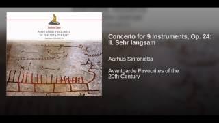 Concerto for 9 Instruments, Op. 24: II. Sehr langsam