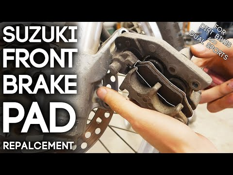 How To Replace Suzuki Front Brake Pads | Dirt Bikes and Dual Sport Motorcycles