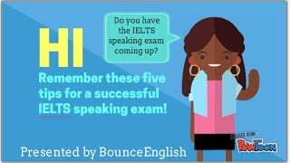 5 Tips for IELTS Speaking Exam by BounceEnglish