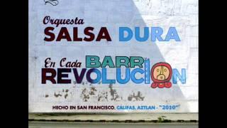 orquesta salsa dura      barrio revolución