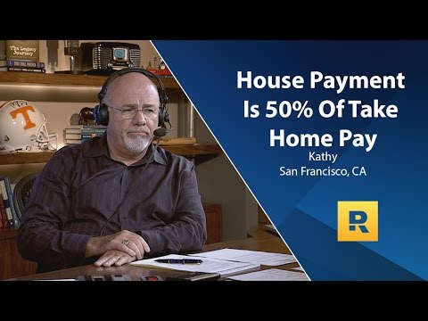 House Payment Is 50% of Take Home Pay