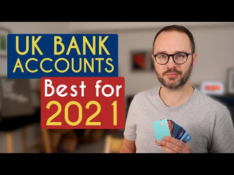 The Best Bank Accounts in the UK for 2021