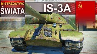 IS-3A - mistrzostwo świata na początek 2019 roku - World of Tanks