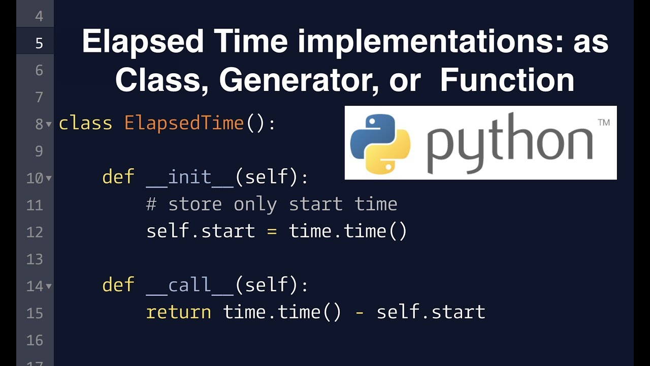 I want elapsed time, use class, generator, or function?