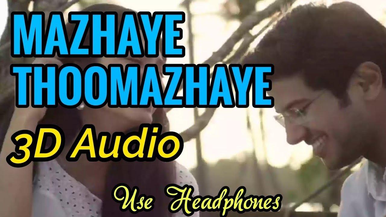 Mazhaye Thoomazhaye 3D Audio | Use Headphones | 3D Bass Boosted | Mixhound 3D Studio