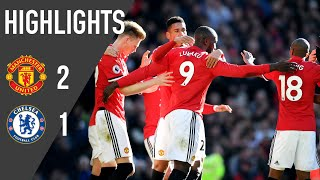 Manchester United 2-1 Chelsea | Premier League Highlights (17/18) | Manchester United