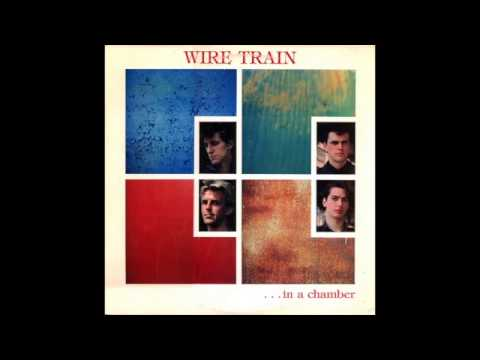 Wire Train - ...In A Chamber (Full Album)