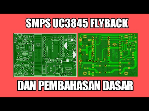 Membuat smps Uc3845 | smps flyback topology