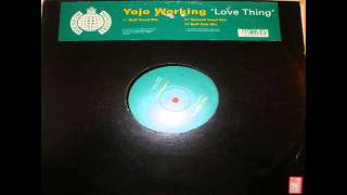 Yojo Working - Love Thing (Ruff Vocal Mix)
