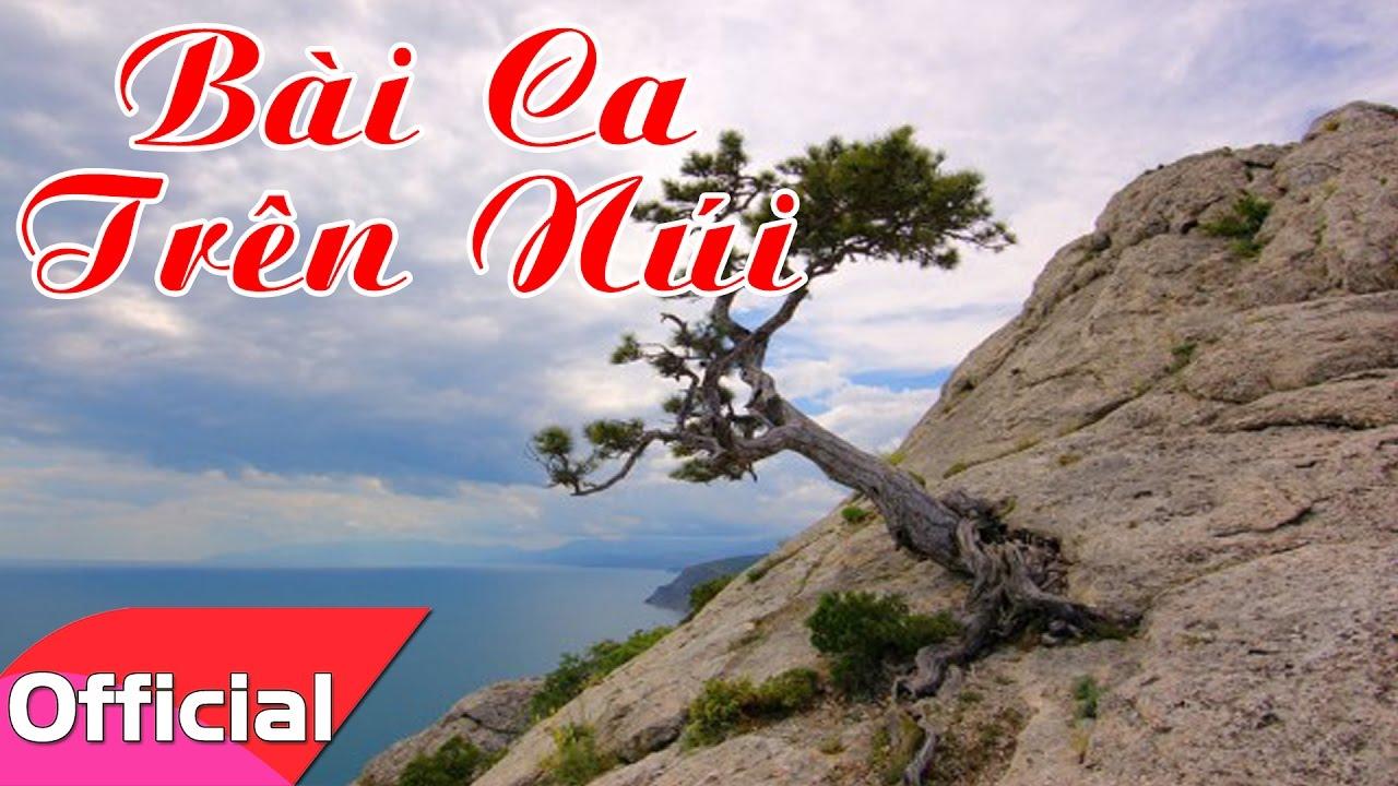 [Karaoke MV HD] Bài Ca Trên Núi – Trọng Tấn