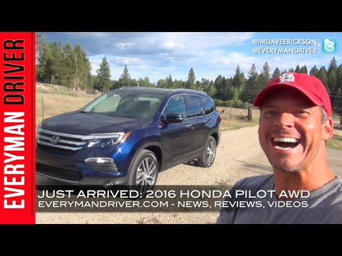 Just Arrived: 2016 Honda Pilot AWD on Everyman Driver