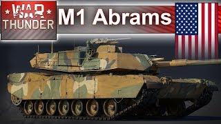 M1 Abrams - amerykańska pięść pancerna - War Thunder