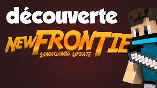 [Minecraft] Découverte SamaGames New Frontiers ! [HUB]