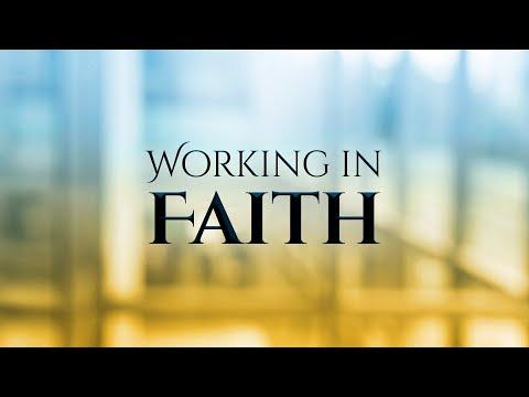 Working in Faith (Trailer)