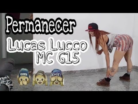 LUCAS LUCCO MC G15 - PERMANECER (Coreografia)