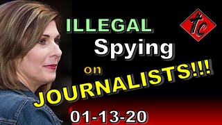 Illegal Spying on Journalists - Truthification Chronicles