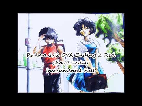 Ranma OVA Ending 2 Red shoe Sunday Instrumental Full