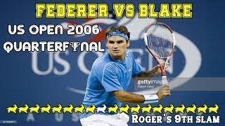 LOVELY TENNIS!! Federer v Blake QF US Open 2006 Highlights+Interviews