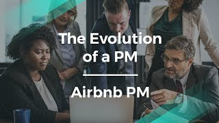 Gambar cover The Evolution of a Product Manager Career by Airbnb PM