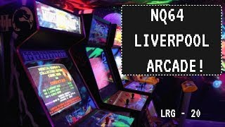 Nq64 Arcade Liverpool! - Lrg 20