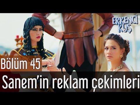 Erkenci Kuş 45. Bölüm - Sanem'in Reklam Çekimleri
