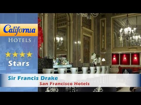 Sir Francis Drake, a Kimpton Hotel, San Francisco Hotels - California