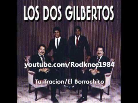Los 2 Gilbertos - El Borrachito / Caminito De Rieles